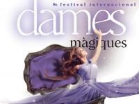 Actuacions i espectacles del Festival Dames Màgiques